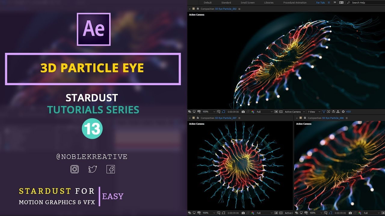 3D Particle Eye , 3D Particle fx , Stardust Tutorial , Motion Graphics , VFX in after effects