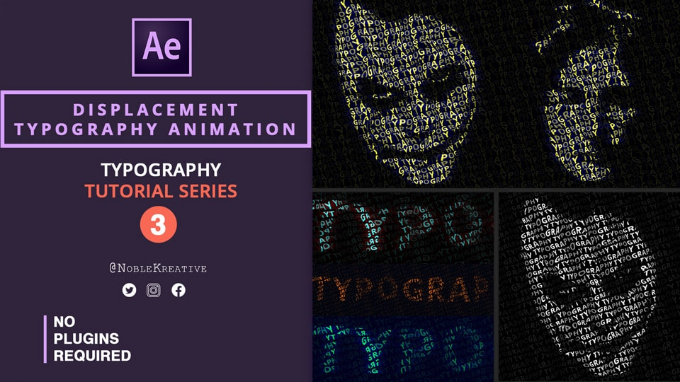 Displacement Typography Animation , after effects tutorials , typography tutorials , motion graphics tutorials