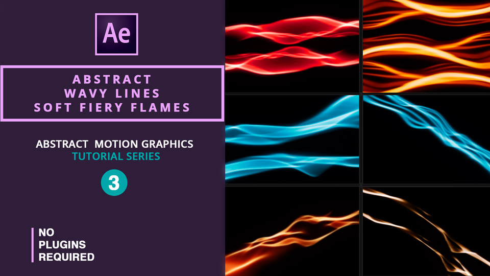Abstract Wavy lines , Soft fiery flames Animations , wavy lines backgrounds , wavy flames backgrounds , after effects tutorials , motion graphics tutorials , abstract motion graphics